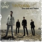 Marquess You And Not Tokio (4-Track Maxi-Single)