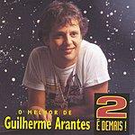 Guilherme Arantes 2 É Demais