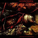 Controlled Bleeding Dub Songs From A Shallow Grave