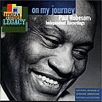 Paul Robeson On My Journey: Paul Robeson's Independent Recordings