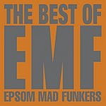 EMF The Best Of Emf: Epsom Mad Funkers