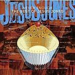 Jesus Jones Never Enough: The Best Of Jesus Jones