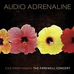 Audio Adrenaline Live From Hawaii: The Farewell Concert