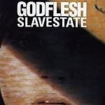 Godflesh Slavestate