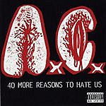 Anal Cunt 40 More Reasons To Hate Us (Parental Advisory)