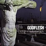 Godflesh Songs Of Love And Hate