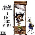 Anal Cunt It Just Gets Worse (Parental Advisory)