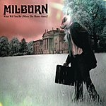 Milburn What Will You Do (When The Money Goes)? (3-Track Maxi-Single)