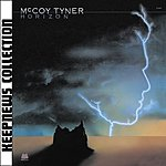McCoy Tyner Keepnews Collection: Horizon