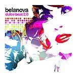 Belanova Dulce Beat 2.0 (Limited Edition)