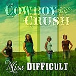 Cowboy Crush Miss Difficult (Single)