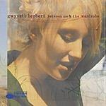 Gwyneth Herbert Between Me And The Wardrobe