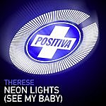 Therese Neon Lights (See My Baby)(3-Track Maxi-Single)