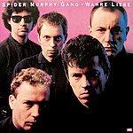 Spider Murphy Gang Wahre Liebe (2007 Digital Remaster)