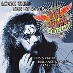 Roy Wood Look Thru' The Eyes Of Roy Wood & Wizzard: Hits & Rarities, Brilliance & Charm 1974-1987