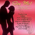 Kim Waters Sax Me!: The Ultimate Collection Of Sensuous Smooth Jazz Saxophone