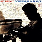 Ray Bryant Somewhere In France