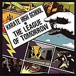 Karate High School The League Of Tomorrow