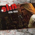 Elin Jr Girl Talk