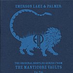 Emerson, Lake & Palmer The Original Bootleg Series From The Manticore Vaults, Vol.2 (Live)