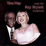 Tina May Tina May Sings The Ray Bryant Songbook