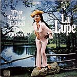 La Lupe That Genius Called The Queen...