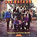 Joe Bataan Mr. New York & The East Side Kids