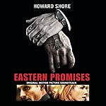 Howard Shore Eastern Promises: Original Motion Picture Soundtrack