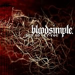 Bloodsimple Out To Get You (Single)