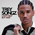 Trey Songz Can't Help But Wait (Single)