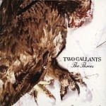 Two Gallants The Throes (W/Bonus Track)