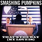 The Smashing Pumpkins That's The Way (My Love Is) (3-Track Maxi-Single)