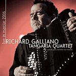 Richard Galliano Tangaria Quartet (Live)
