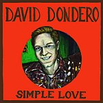 David Dondero Simple Love