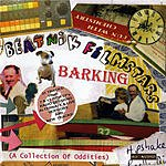 Beatnik Filmstars Barking (A Collection Of Oddities)
