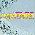Beatnik Filmstars Shenaniganism (Tape Hiss & Other Imperfections)