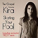 Gospel Skating Your Pool (2-Track Single)