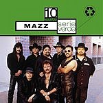 Mazz Serie Verde: Mazz