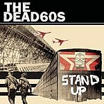 The Dead 60s Stand Up (Live) (Single)