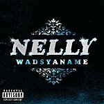 Nelly Wadsyaname (Single)