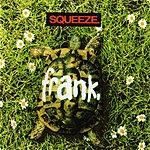 Squeeze Frank