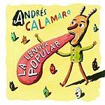 Andrés Calamaro La Lengua Popular