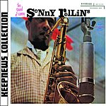 Sonny Rollins Keepnews Collection: Sound Of Sonny