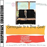 Clark Terry Keepnews Collection: Serenade To A Bus Seat