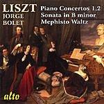Jorge Bolet Piano Concerti/Sonata in B Minor/Mephisto Waltz