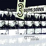 3 Doors Down The Better Life (Deluxe Edition)