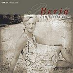 Berta I Still Loved You