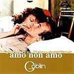 Goblin Amo Non Amo: Original Movie Soundtrack