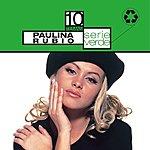 Paulina Rubio Serié Verde: Paulina Rubio