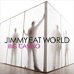 Jimmy Eat World Big Casino (Single)